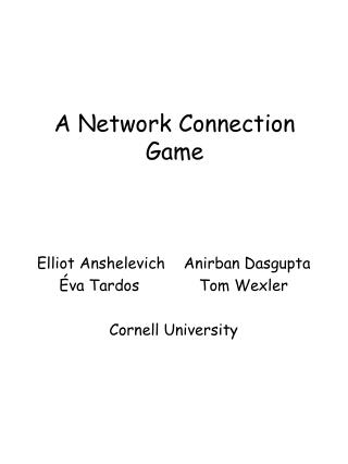 A Network Connection Game