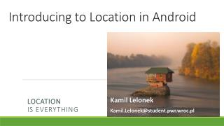 Introducing  to  Location  in Android