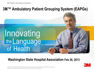 3M™ Ambulatory Patient Grouping System (EAPGs)