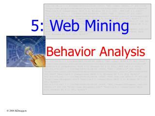 5: Web Mining