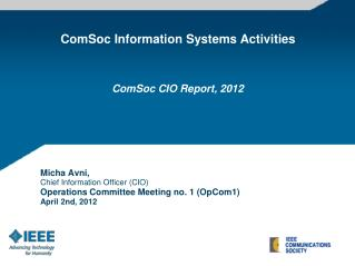 Micha Avni,  Chief Information Officer (CIO) Operations Committee Meeting no. 1 (OpCom1)