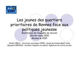 L'enquête dans le quartier de Bréquigny