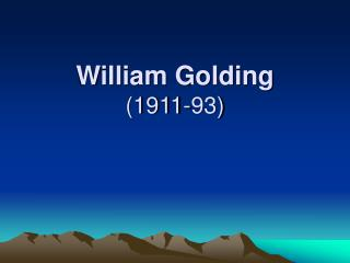 William Golding (1911-93)
