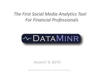 The First Social Media Analytics  Tool  For  Financial Professionals