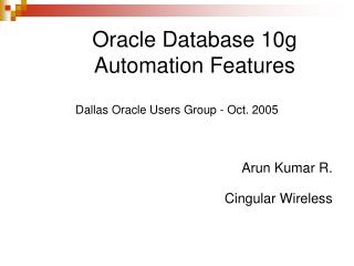 Oracle Database 10g  Automation Features