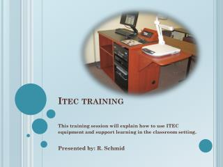 Itec training
