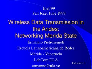 Wireless Data Transmission in the Andes:  Networking Merida State
