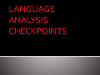 LANGUAGE ANALYSIS CHECKPOINTS