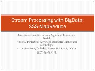 Stream Processing with BigData: SSS-MapReduce