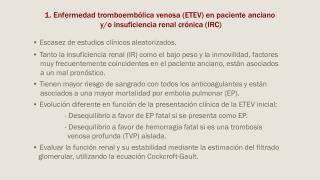 • Escasez de estudios clínicos aleatorizados.
