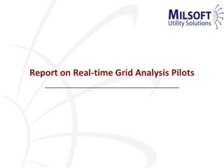 Report on Real-time Grid Analysis Pilots