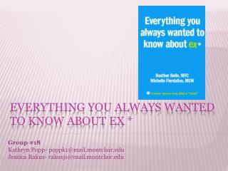 Everything You Always Wanted to Know About Ex *
