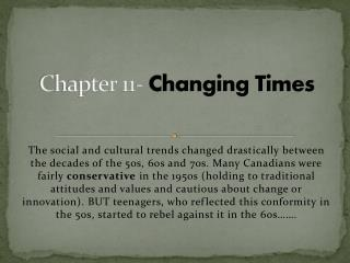 Chapter 11-  Changing Times