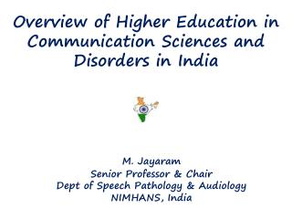 Overview of Higher Education in Communication Sciences and Disorders in India
