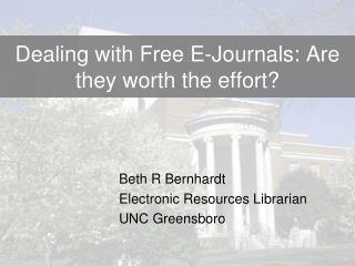Dealing with Free E-Journals: Are they worth the effort?