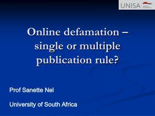 Online defamation – single or multiple publication rule?