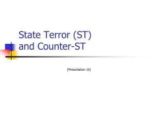State Terror (ST)  and Counter-ST