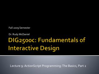 DIG2500c: Fundamentals of Interactive Design
