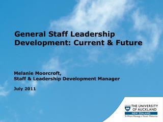 General Staff Leadership Development: Current & Future