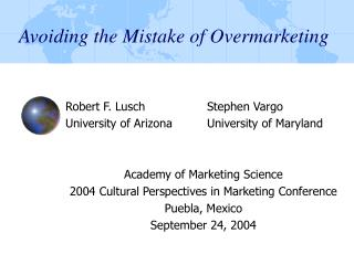 Avoiding the Mistake of Overmarketing