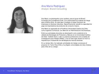 Ana María Rodríguez Analyst, Brand Consulting