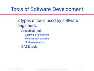 Tools of Software Development