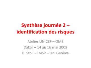 Synthèse journée 2 – identification des risques