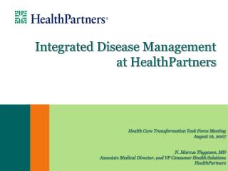 Integrated Disease Management at HealthPartners