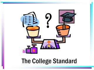 The College Standard