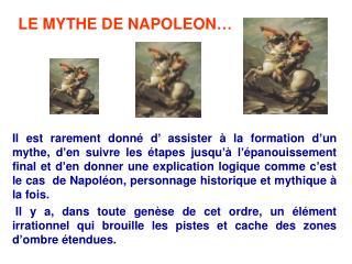 LE MYTHE DE NAPOLEON…