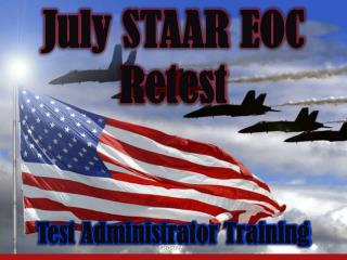 July STAAR EOC  Retest