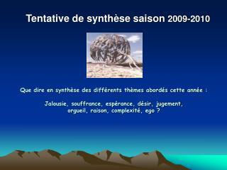 Tentative de synth�se saison  2009-2010