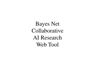 Bayes Net Collaborative AI Research Web Tool