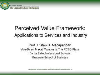 Perceived Value Framework:  Applications to Services and Industry