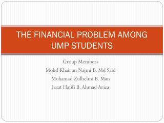 THE FINANCIAL PROBLEM AMONG UMP STUDENTS