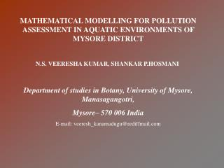 MATHEMATICAL MODELLING FOR POLLUTION ASSESSMENT IN AQUATIC ENVIRONMENTS OF MYSORE DISTRICT