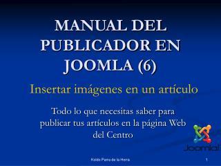 MANUAL DEL PUBLICADOR EN JOOMLA (6)