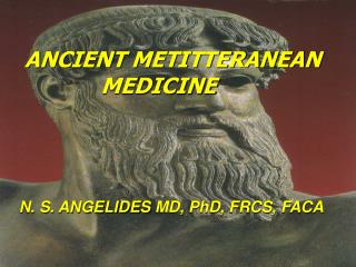 ANCIENT METITTERANEAN               MEDICINE