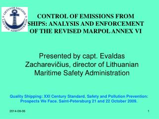 CONTROL OF EMISSIONS FROM SHIPS: ANALYSIS AND ENFORCEMENT OF THE REVISED MARPOL ANNEX VI