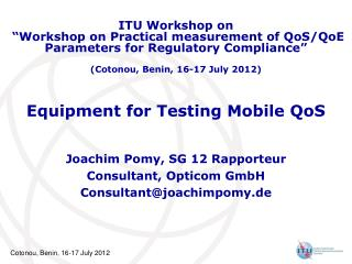 Equipment for Testing Mobile QoS
