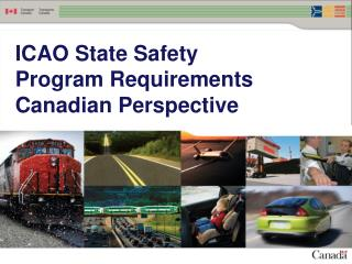 ICAO State Safety  Program Requirements Canadian Perspective
