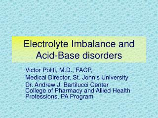 Electrolyte Imbalance and Acid-Base disorders