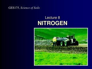 Lecture 8 NITROGEN