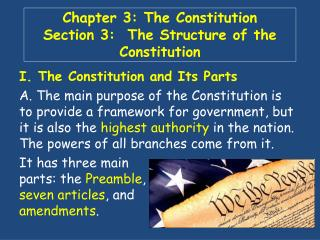 Chapter 3: The Constitution Section 3:  The Structure of the Constitution