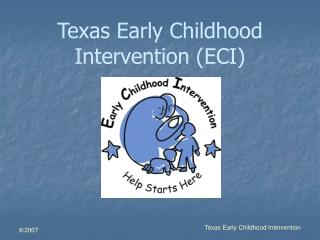 Texas Early Childhood Intervention ECI