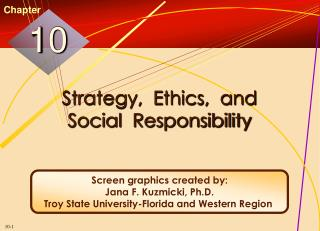 Strategy,  Ethics,  and Social  Responsibility