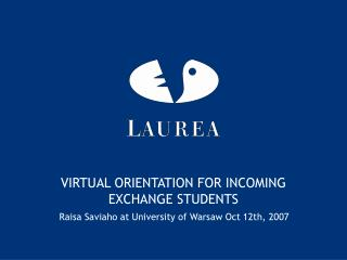 VIRTUAL ORIENTATION FOR INCOMING EXCHANGE STUDENTS
