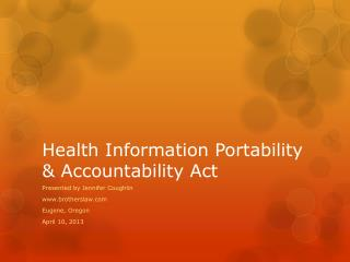 Health Information Portability & Accountability Act