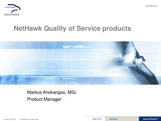 NetHawk Quality of Service products