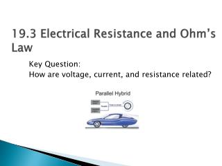 19.3 Electrical Resistance and Ohm's Law